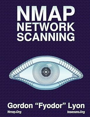NMap Network Scanning By Lyon, Gordon/ Fyodor