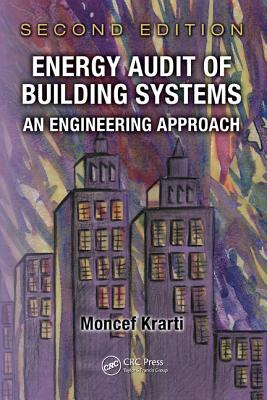 Energy Audit of Building Systems By Krarti, Moncef