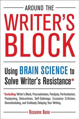 Around the Writer's Block By Bane, Rosanne